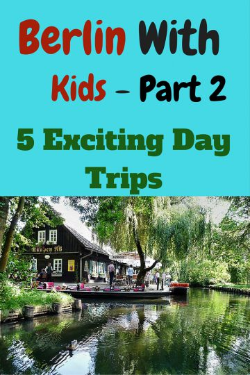 Berlin with Kids Part 2, day trips