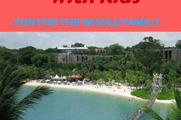 Sentosa Island (Singapore) with kids