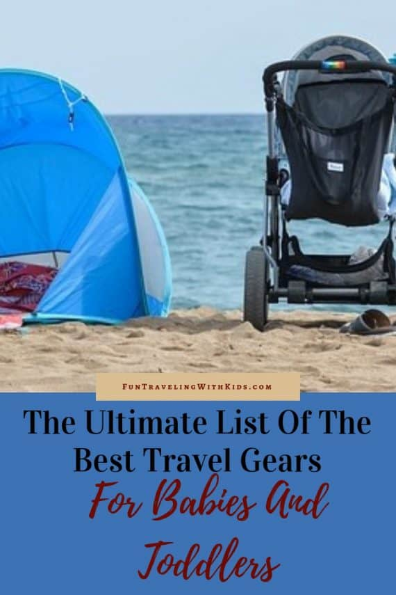 Best Travel Gears for Babies And Toddlers