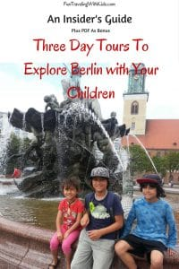 Three Day tours To explore Berlin with your children