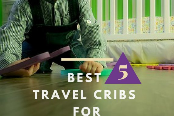 7b335f759dd My Top 5 Travel Cribs For Babies - You Don t Want To Go Without Them - Fun  traveling with kids