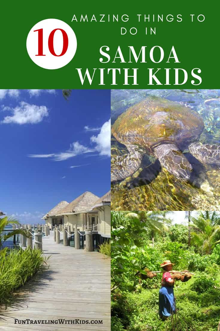 The Best Family Vacation In Samoa With Kids - Fun traveling