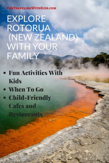 Things To Do In Rotorua with Kids