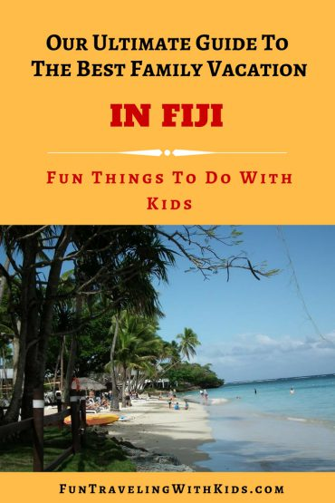 things to do in Fiji with kids, family vacation