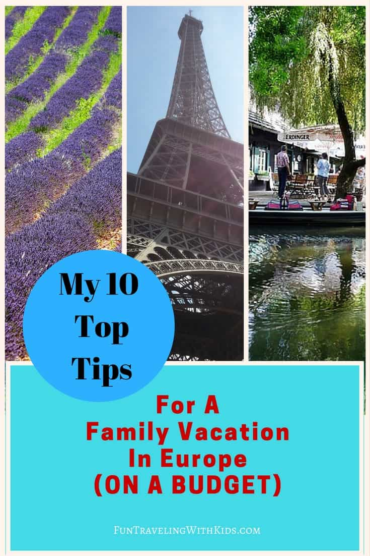 How to enjoy cheap family vacations in Europe