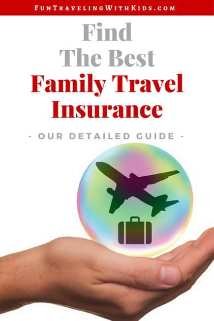 how to buy the best family travel insurance