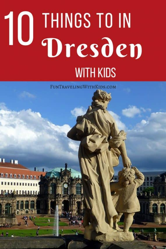 things to do in Dresden with kids