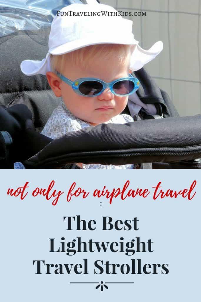 The Best Lightweight Travel Strollers