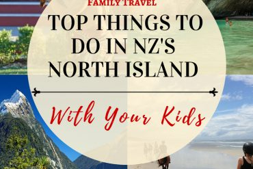top things to with kids in New Zealand's North Island