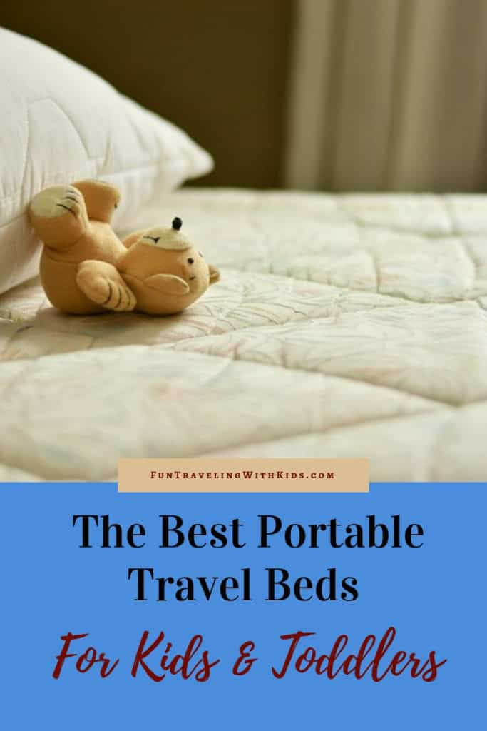 Picture of: The Best Travel Beds For Kids And Toddlers In 2020 Review Fun Traveling With Kids